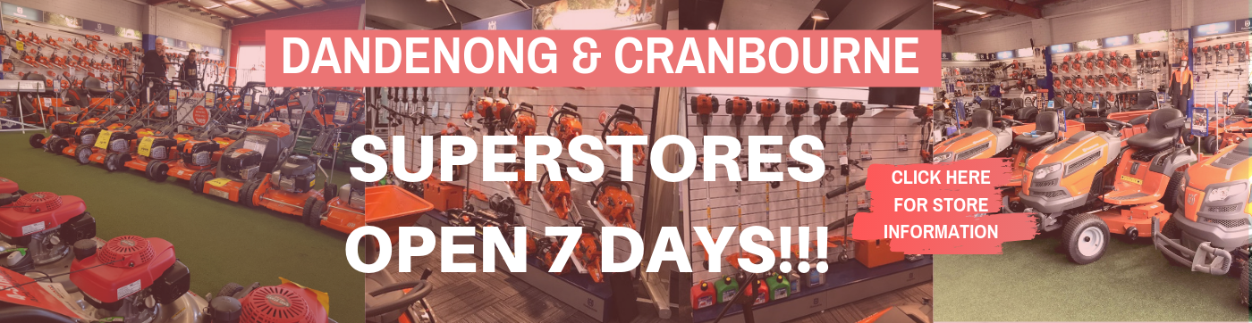 Cranbourne & Cheltenham Superstores Open 7 Days