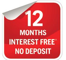 12 Months Interest FREE Offer